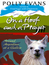 On a Hoof and a Prayer (eBook): Around Argentina At A Gallop